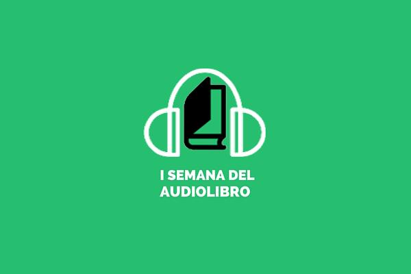 Primera Semana del Audiolibro